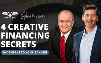Banks Are Robbing You of Your Freedom…4 Creative Financing Secrets to say bye-bye to your banker