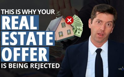 "Why Your Real Estate Offer Is Being Rejected… Hint: You Need To Add An ""S"""