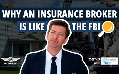 Why A Good Insurance Broker Is Like The FBI | 2021