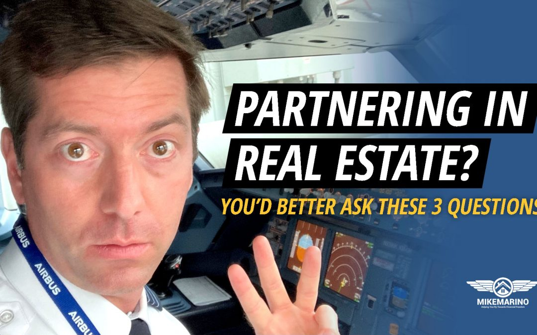 3 Must-Ask Questions: Real Estate Partnerships With Professionals
